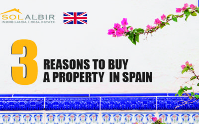 THREE REASONS TO BUY A PROPERTY IN SPAIN