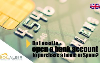 Do I need to open up a bank account in Spain to buy a property there ?